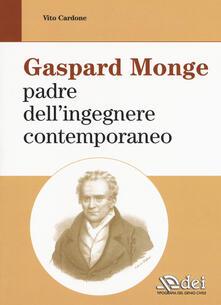 Gaspard Monge padre dellingegnere contemporaneo.pdf