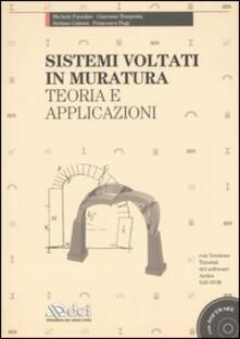 Sistemi voltati in muratura. Teoria e applicazioni. Con CD-ROM.pdf