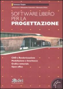 Fondazionesergioperlamusica.it Software libero per la progettazione. Con CD-ROM Image
