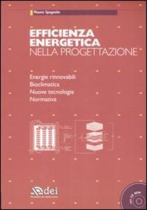 Efficienza energetica nella progettazione. Con CD-ROM