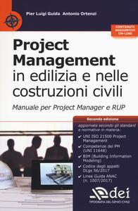 Libro Project management in edilizia e nelle costruzioni civili. Manuale per il project manager e RUP. Con aggiornamento online Pier Luigi Guida Antonio Ortenzi