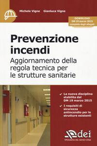 Prevenzione incendi. Aggiornamento della regola tecnica per le strutture sanitarie