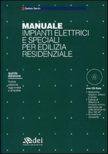 Winniearcher.com Manuale impianti elettrici e speciali per edilizia residenziale. Con CD-ROM Image