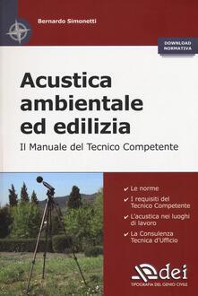 Radiospeed.it Acustica ambientale ed edilizia. Il manuale del tecnico competente Image