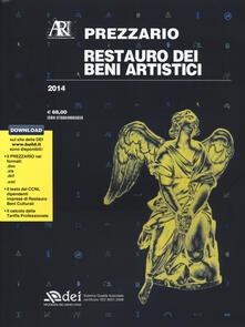 Restauro dei beni artistici. Prezzario 2014 - copertina