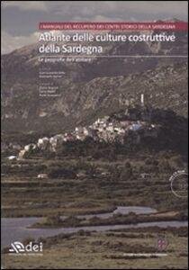 Libro Atlante delle culture costruttive della Sardegna. Con CD-ROM. Vol. 1: Le geografie dell'abitare.