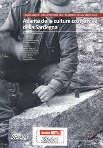 Libro Atlante delle culture costruttive della Sardegna. Con CD-ROM. Vol. 2: Gli approfondimenti.