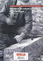 Atlante delle culture costruttive della Sardegna. Con CD-ROM. Vol. 2: Gli approfondimenti.