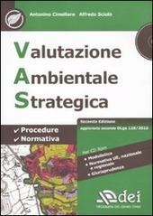 Valutazione ambientale strategica. Con CD-ROM