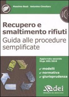 Promoartpalermo.it Recupero e smaltimento rifiuti. Guida alle procedure semplificate. Con CD-ROM Image