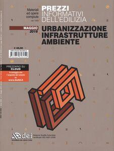 Foto Cover di Urbanizzazione infrastrutture ambiente. Prezzi informativi dell'edilizia. Con aggiornamento online, Libro di  edito da DEI
