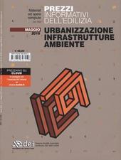 Urbanizzazione infrastrutture ambiente. Prezzi informativi dell'edilizia. Con aggiornamento online