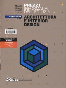 Prezzi informativi dell'edilizia. Architettura e interior design. Settembre 2016
