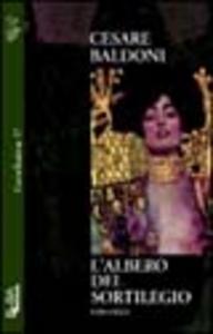 Libro L' albero del sortilegio Cesare Baldoni