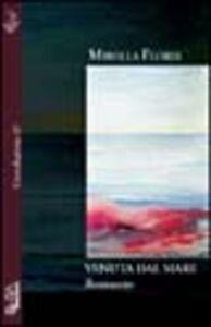 Libro Venuta dal mare Mirella Floris