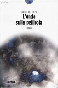 Libro L' onda sulla pellicola Michele Lupo