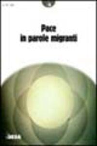 Foto Cover di Pace in parole migranti, Libro di  edito da Besa