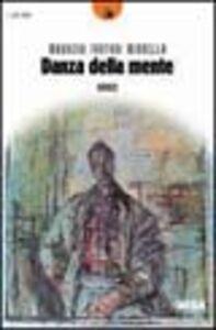 Foto Cover di Danza della mente, Libro di Maurizio Fantoni Minnella, edito da Besa