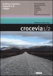 Libro Crocevia. Scritture straniere, migranti e di viaggio vol. 1-2