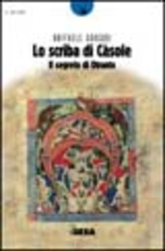 Lo scriba di Càsole. Il segreto di Otranto - Raffaele Gorgoni - copertina