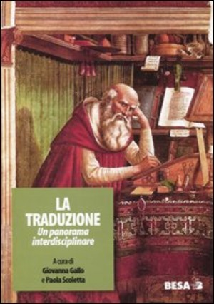 La traduzione. Un panorama interdisciplinare. Atti del Seminario interdisciplinare (Lecce, 5-7 maggio 2003)