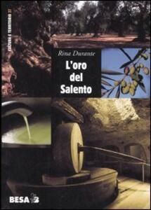 L' oro del Salento. Per una storia sociale dell'olio d'oliva in terra d'Otranto dalle origini alla DOP
