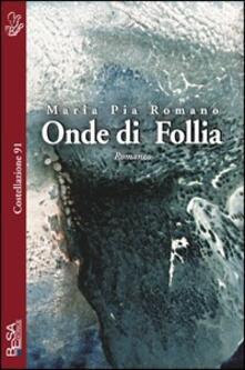 Onde di follia - Maria Pia Romano - copertina