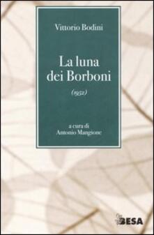 La luna dei Borboni (1952) - Vittorio Bodini - copertina