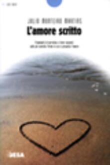 L' amore scritto - Julio Monteiro Martins - copertina