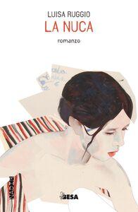 Libro La nuca Luisa Ruggio