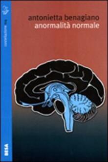 Anormalità normale - Antonietta Benagiano - copertina