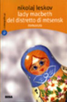 Una lady Macbeth del distretto di Mtsensk - Nikolaj Leskov - copertina