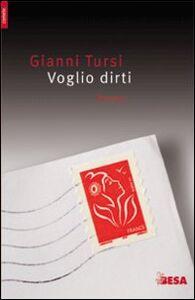 Libro Voglio dirti Gianni Tursi