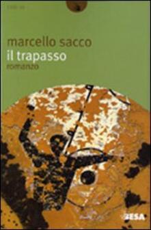 Il trapasso - Marcello Sacco - copertina