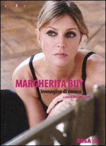 Libro Margherita Buy. Immagine di donna