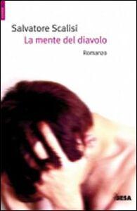 Foto Cover di La mente del diavolo, Libro di Salvatore Scalisi, edito da Besa