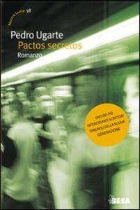 Libro Pactos secretos Pedro Ugarte