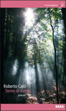 Seme di donna - Roberto Calò - copertina