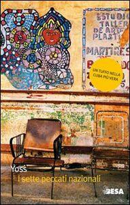 Foto Cover di I sette peccati nazionali, Libro di Yoss, edito da Besa