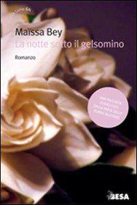 Libro La notte sotto il gelsomino Maïssa Bey