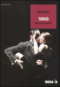 Tango. Una storia completa