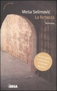 Libro La fortezza Mesa Selimovic
