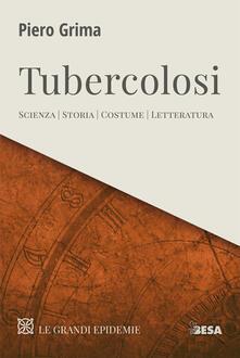 Radiospeed.it Tubercolosi. Scienza, storia, costume, letteratura Image