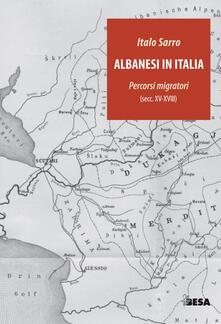 Equilibrifestival.it Albanesi in Italia. Percorsi migratori (secc.XV-XVIII) Image