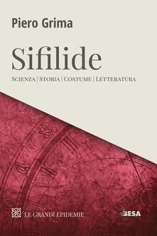 Equilibrifestival.it Le Sifilide. Scienza, storia, costume, letteratura Image