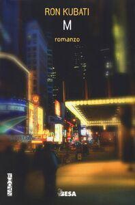 Foto Cover di M, Libro di Ron Kubati, edito da Besa