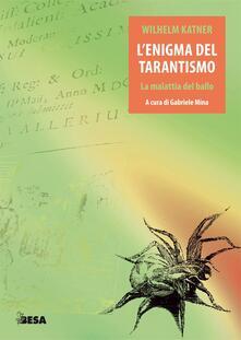L' enigma del tarantismo - Wilhelm Katner - copertina