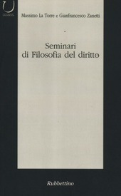 Seminari di filosofia del diritto. Categorie del dibattito contemporaneo