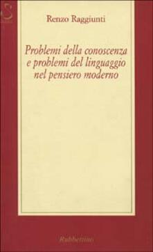 Equilibrifestival.it Problemi della conoscenza e problemi del linguaggio nel pensiero moderno Image