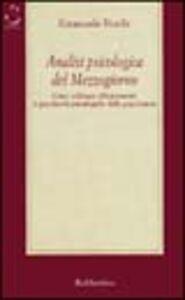 Libro Analisi psicologica del Mezzogiorno. Come utilizzare efficacemente le peculiarità psicologiche delle popolazioni Emanuele Nutile